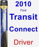 Driver Wiper Blade for 2010 Ford Transit Connect - Hybrid