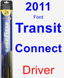 Driver Wiper Blade for 2011 Ford Transit Connect - Hybrid