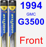 Front Wiper Blade Pack for 1994 GMC G3500 - Hybrid