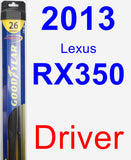 Driver Wiper Blade for 2013 Lexus RX350 - Hybrid