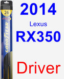 Driver Wiper Blade for 2014 Lexus RX350 - Hybrid