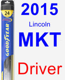 Driver Wiper Blade for 2015 Lincoln MKT - Hybrid