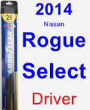 Driver Wiper Blade for 2014 Nissan Rogue Select - Hybrid