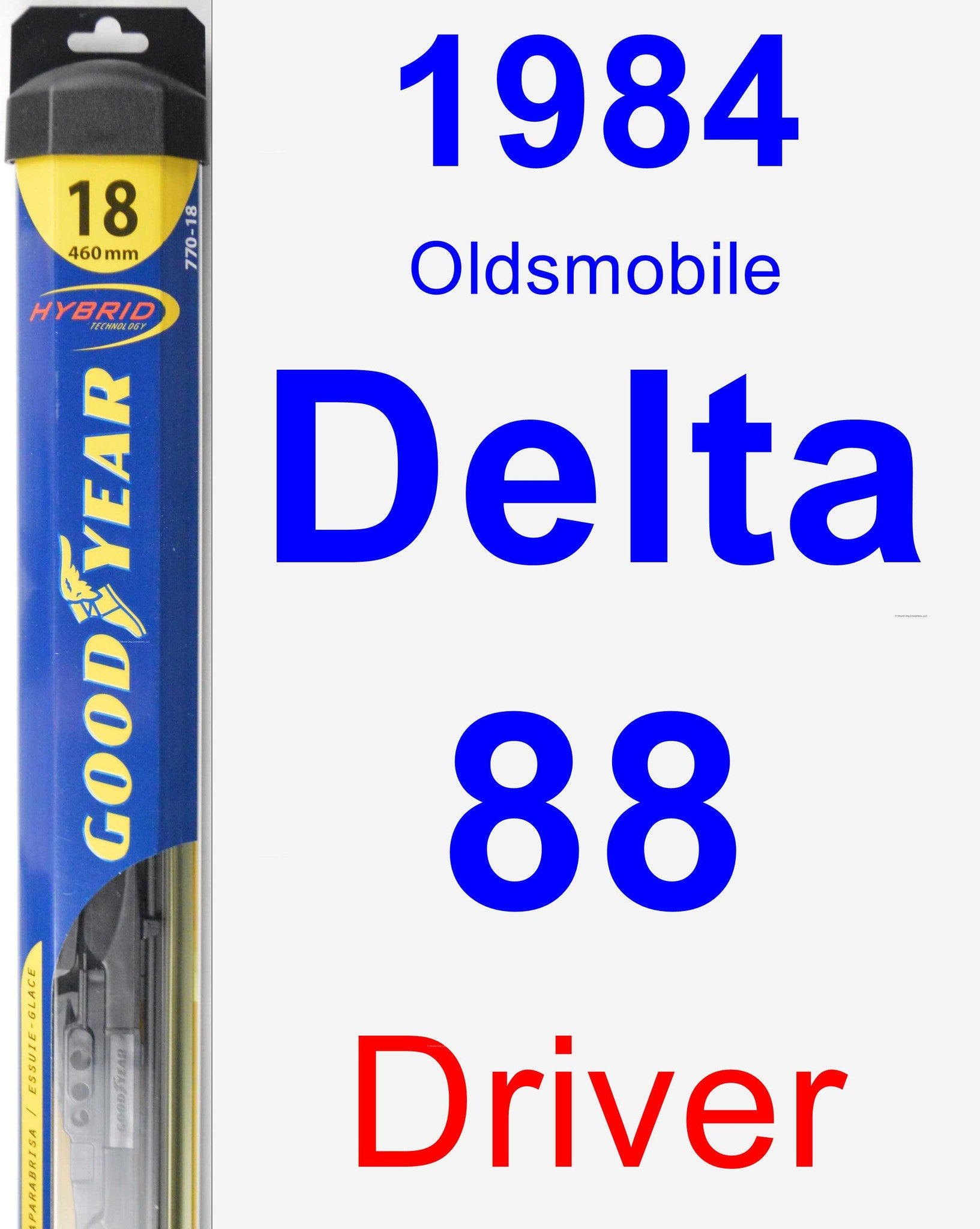 Driver Wiper Blade for 1984 Oldsmobile Delta 88 - Hybrid