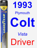 Driver Wiper Blade for 1993 Plymouth Colt - Hybrid