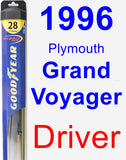 Driver Wiper Blade for 1996 Plymouth Grand Voyager - Hybrid