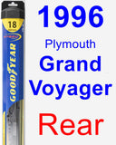 Rear Wiper Blade for 1996 Plymouth Grand Voyager - Hybrid