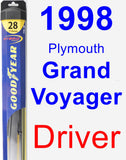 Driver Wiper Blade for 1998 Plymouth Grand Voyager - Hybrid