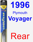 Rear Wiper Blade for 1996 Plymouth Voyager - Hybrid