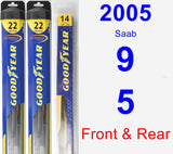 Front & Rear Wiper Blade Pack for 2005 Saab 9-5 - Hybrid