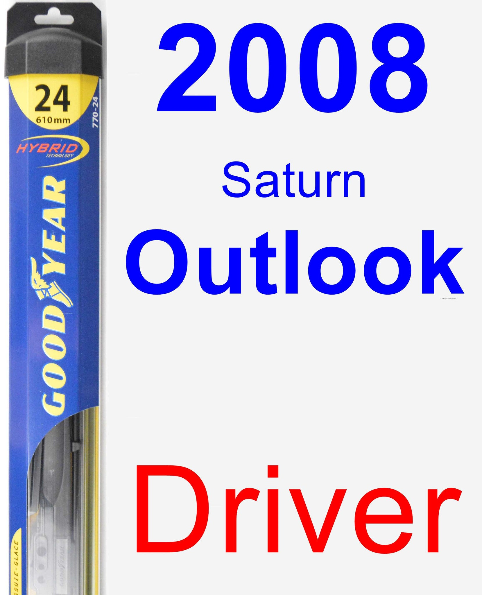 Driver Wiper Blade for 2008 Saturn Outlook - Hybrid