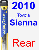 Rear Wiper Blade for 2010 Toyota Sienna - Hybrid