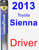 Driver Wiper Blade for 2013 Toyota Sienna - Hybrid