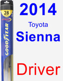 Driver Wiper Blade for 2014 Toyota Sienna - Hybrid