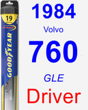 Driver Wiper Blade for 1984 Volvo 760 - Hybrid