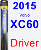 Driver Wiper Blade for 2015 Volvo XC60 - Hybrid