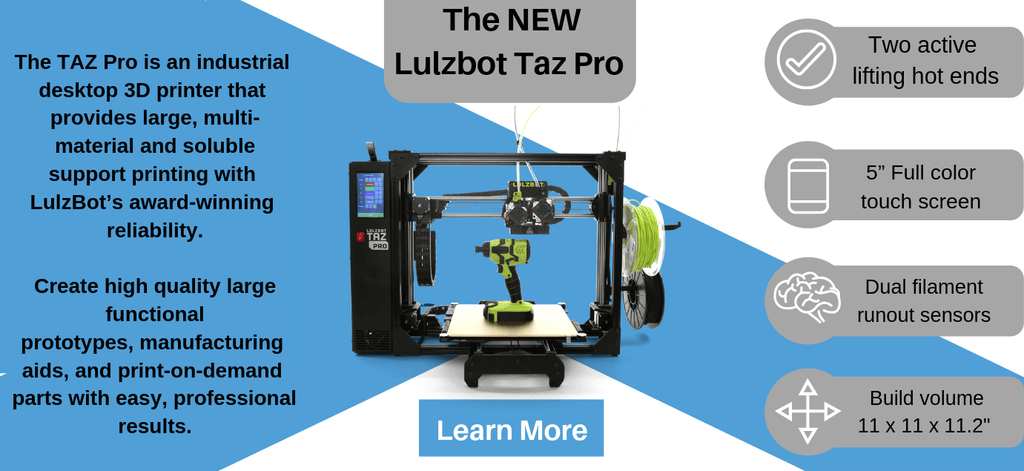 Announcing the Lulzbot TAZ Pro 3D Printer