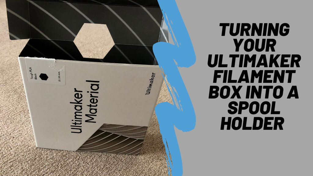 Turning Your Ultimaker Filament Box into a Spool Holder