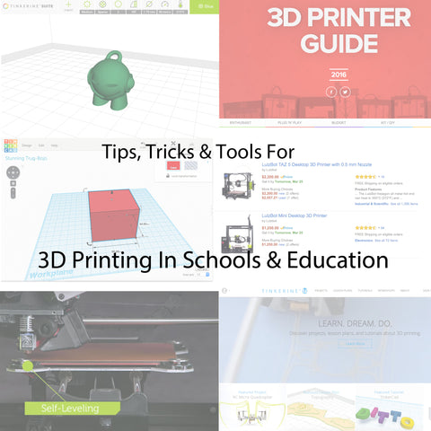 3D printing in schools & education