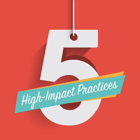 Increasing Student Persistence & Success: 5 High-Impact Practices For Immediate Implementation