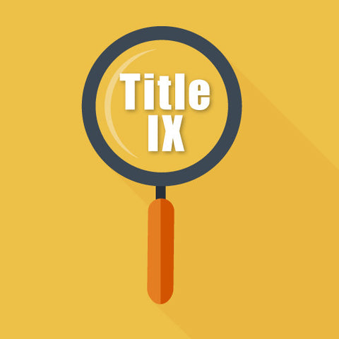 Title IX Training:  Techniques & Guidance For Trauma-Informed Investigations