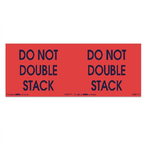 "DO NOT DOUBLE STACK Shipping Label 3"" x 10"""
