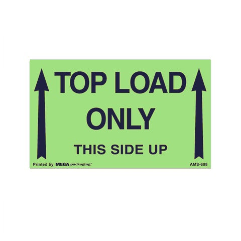 "TOP LOAD ONLY This Side Up Shipping Label 3"" x 5"""