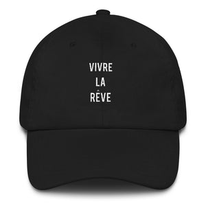 Vivre la reve - living the dream baseball Dat hat