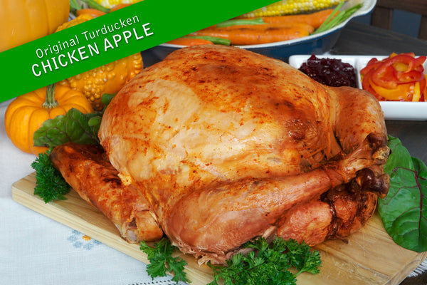 The Original Turducken – Chicken Apple
