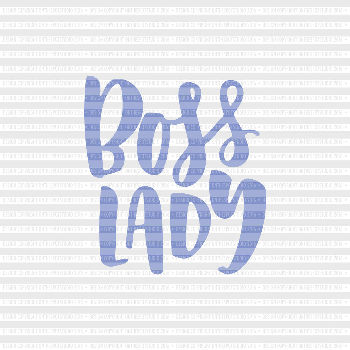 Boss Lady SVG Cut File