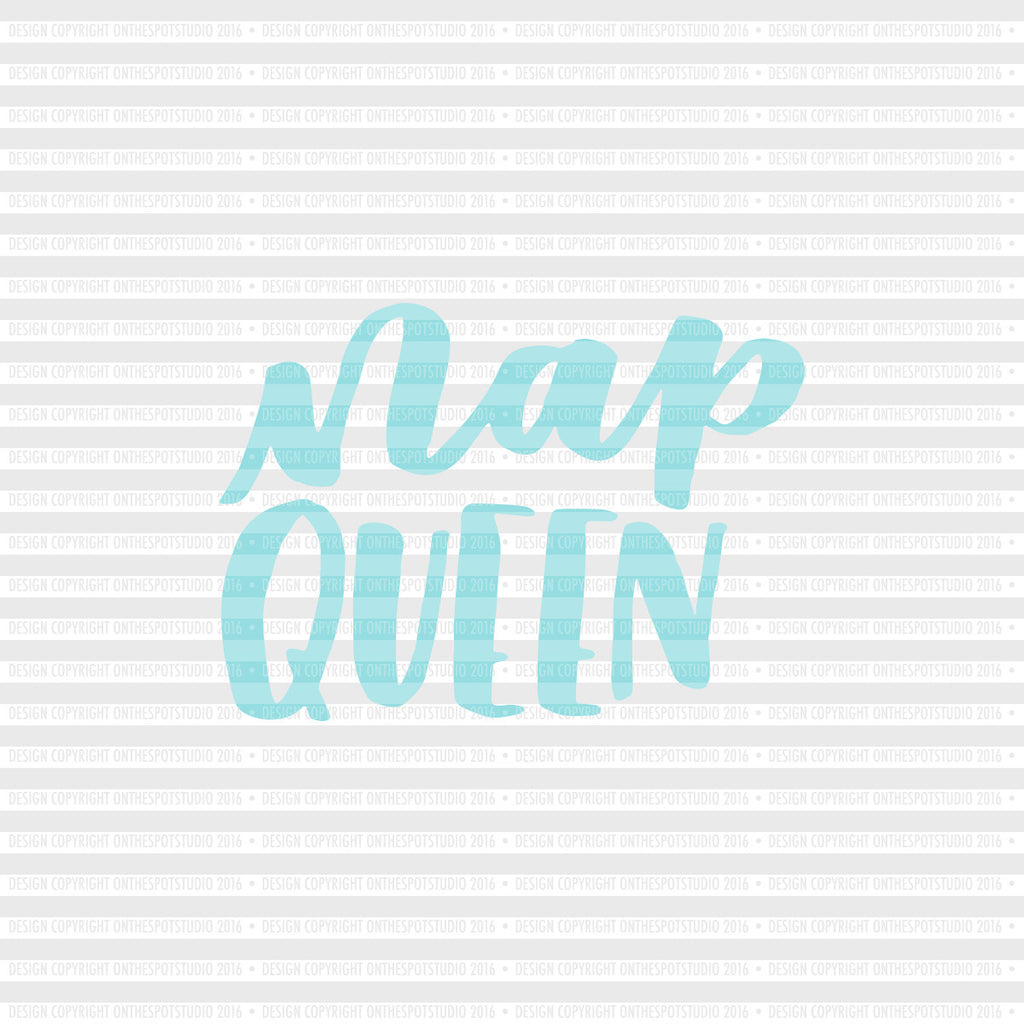 Nap Queen SVG Cut File