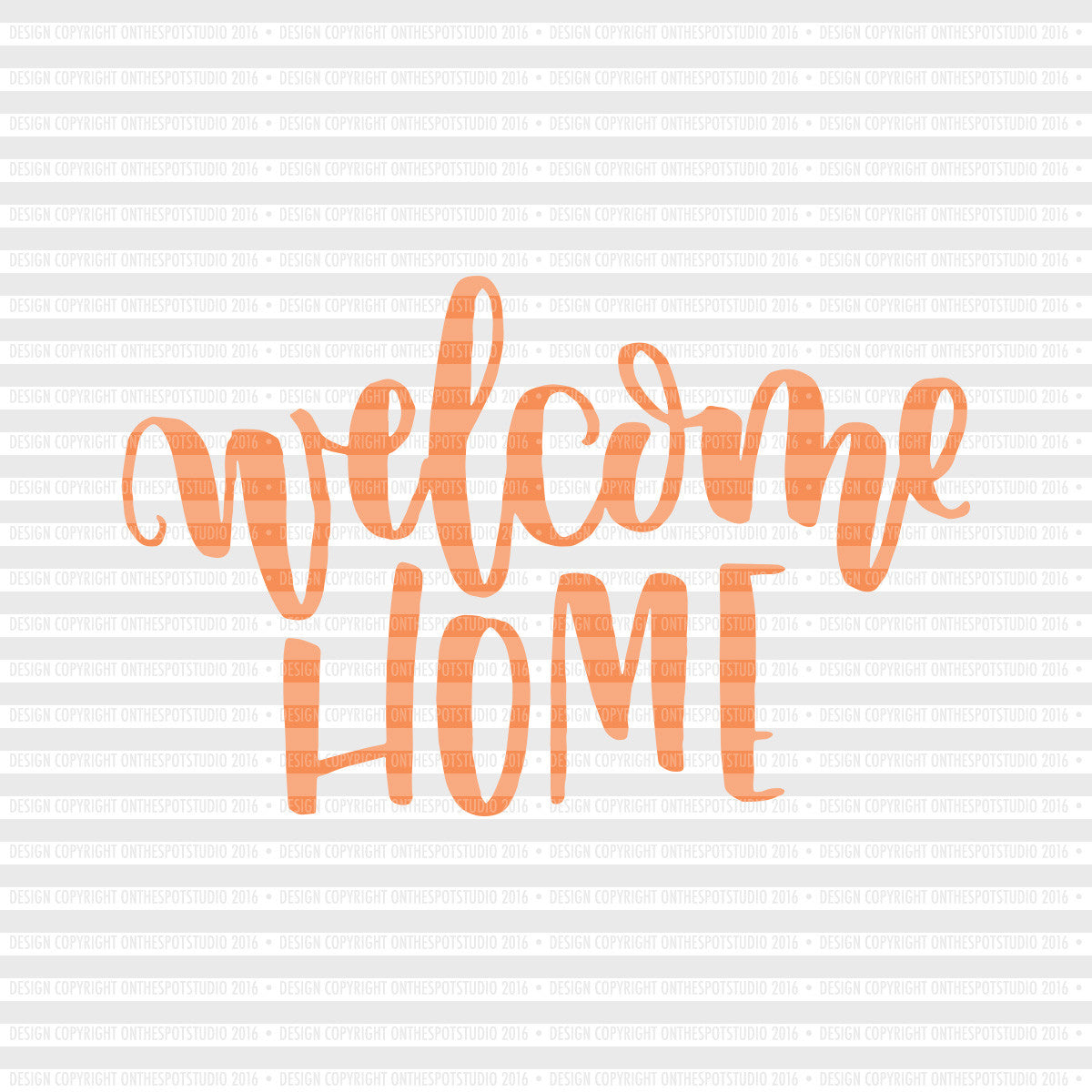 Welcome Home SVG Cut File