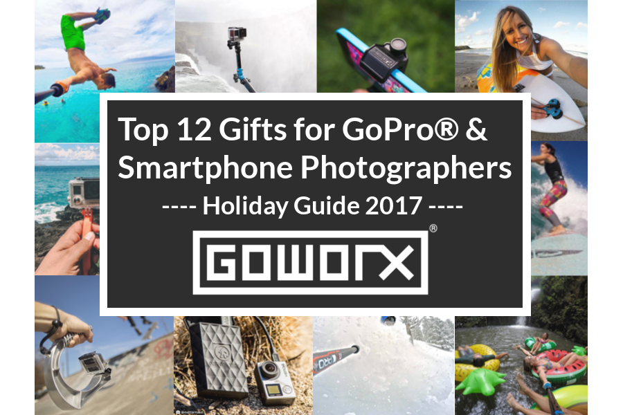 Top 12 Gifts for GoPro & Smartphone Users - GoWorx Holiday Gift Guide 2017