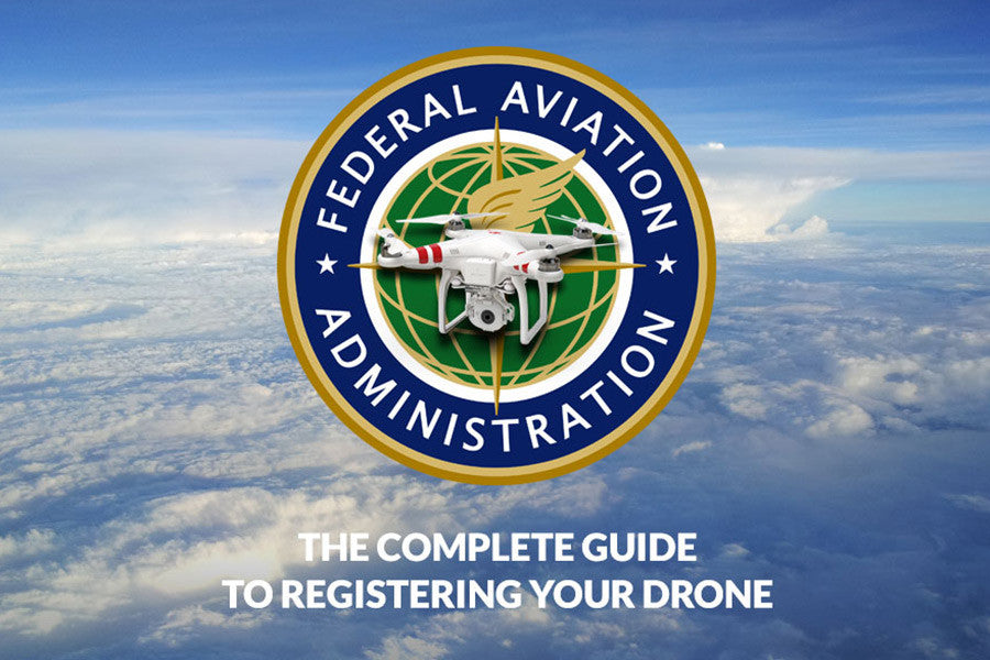 The Complete Guide to Drone Registration
