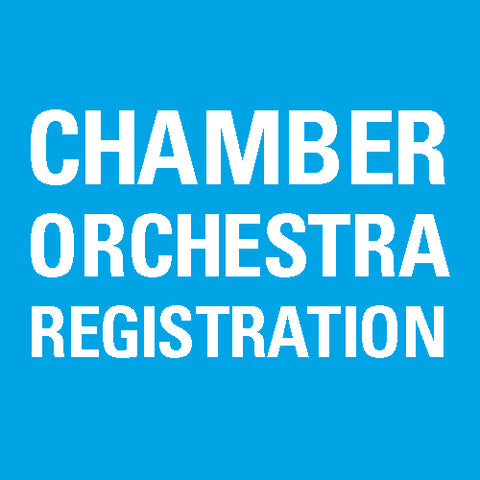 Chamber Orchestra Registration Fee