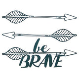 Be Brave - BG Crafts - 1