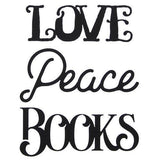 Books, Love, Peace