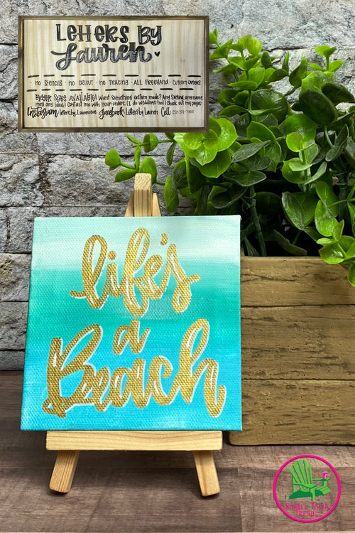 "Small Canvas ""Life's a Beach"" Sign with Stand"