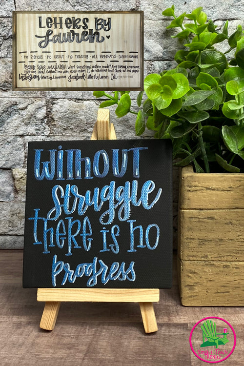 "Small Canvas ""Struggle"" Sign with Stand"