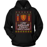 I Saw Mommy Kissing Uncle Jaime - Unisex Holiday Hoodie