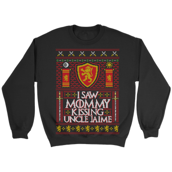 I Saw Mommy Kissing Uncle Jaime Holiday Sweater