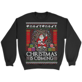 Christmas Is Coming - Unisex Holiday Sweater