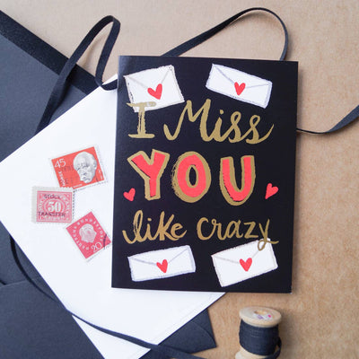 "Everyday Card ""Miss You Like Crazy"""