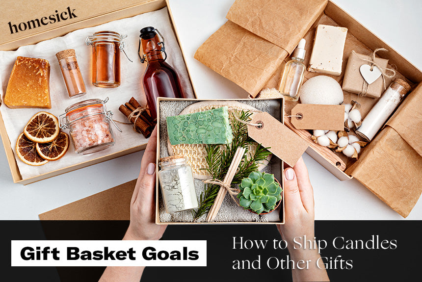 Gift Basket Goals: How to Ship Candles and Other Gifts