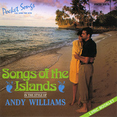 PSG-1070 Andy Williams - Songs of the Islands - Seattle Karaoke - Pocket Songs - English - CDG