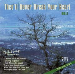 PSG-1353 They'll Never Break your Heart - Seattle Karaoke - Pocket Songs - English - CDG