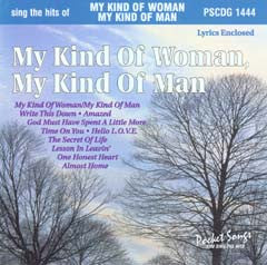 PSG-1444 My Kind of Woman / My Kind of Man - Seattle Karaoke - Pocket Songs - English - CDG