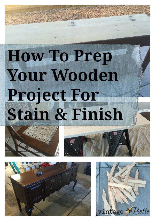 How To Prepare Your Wood Project for Stain