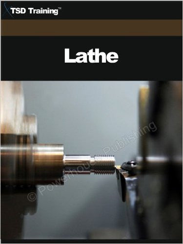 TSD Training Lathe (Carpentry) Kindle Edition