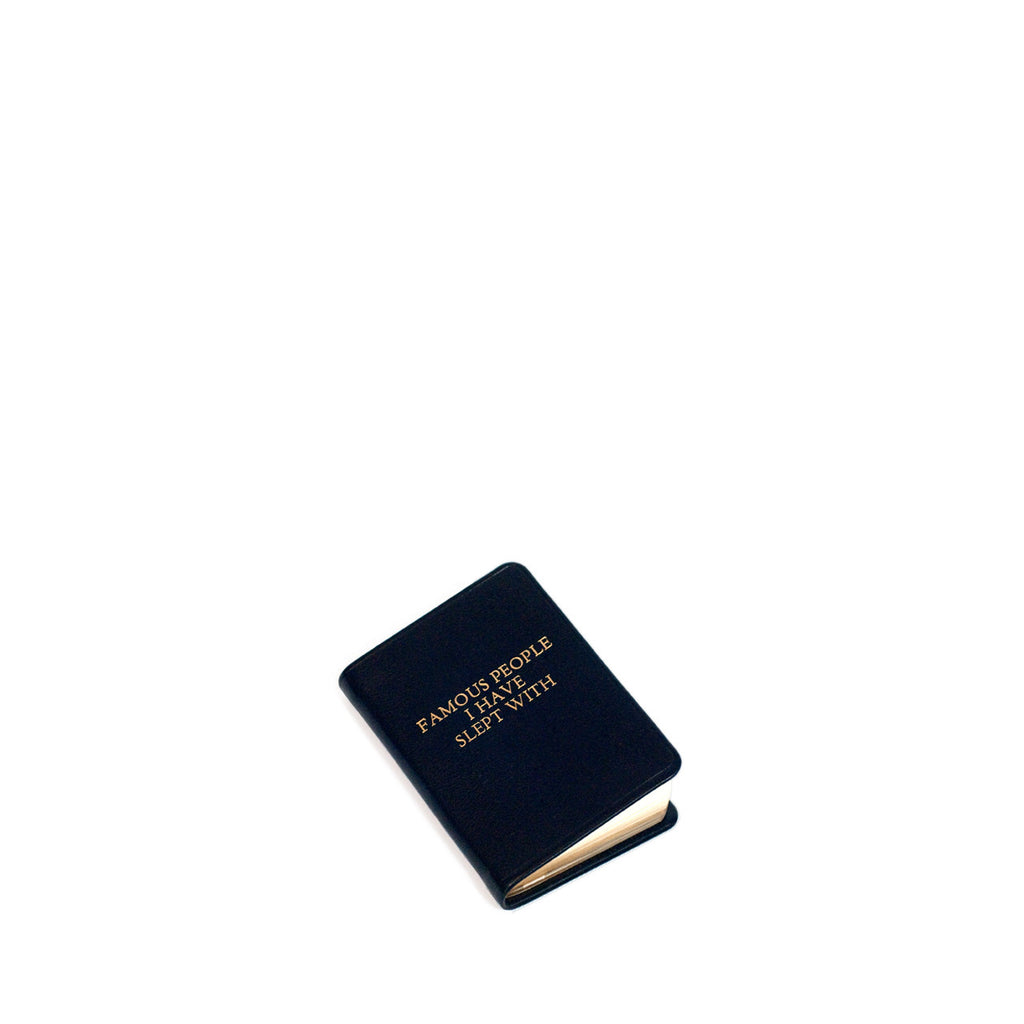 """Famous People I Have Slept With"" Mini Notebook - Black"